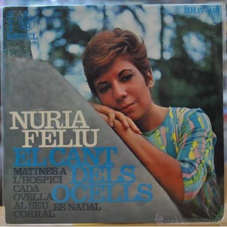 NURIA FELIU - EL CANT DELS OCELLS - MATINES A L'HOSPICI + 3 - EP