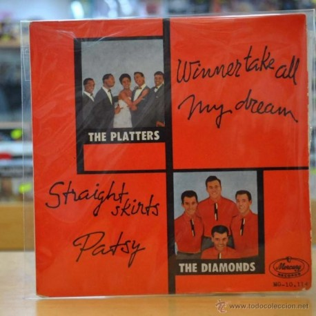 THE PLATTERS - WINNER TAKE ALL / LOS DIAMONDS - STRAIGHT SKIRTS - EP