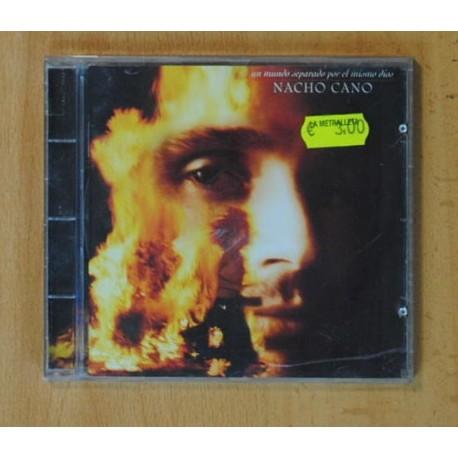 NACHO CANO - UN MUNDO SEPARADO POR EL MISMO DIOS - CD