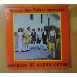 MANSAO DOS NOBRES APRESENTA - TROPICO DE CAPRICORNIO - LP