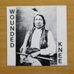 WOUNDED KNEE - PLEASE EXPLAIN + 5 - EP