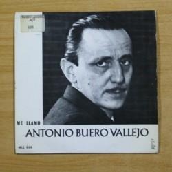 ANTONIO BUERO VALLEJO - ME LLAMO ANTONIO BUERO VALLEJO - SINGLE