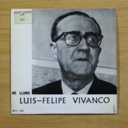 LUIS FELIPE VIVANCO - ME LLAMO LUIS FELIPE VIVANCO - SINGLE