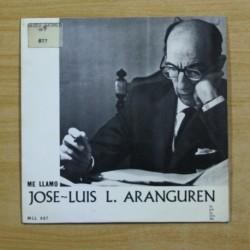 JOSE LUIS L. ARANGUREN - ME LLAMO JOSE LUIS L. ARANGUREN - SINGLE