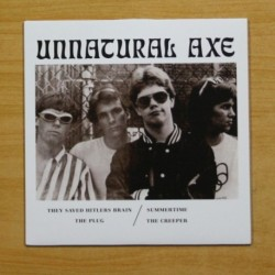 UNNATURAL AXE - THEY SAVED HITLERS BRAIN + 3 - EP