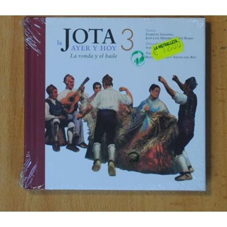 VARIOS - LA JOTA AYER Y HOY LA RONDA Y EL BAILE - CD