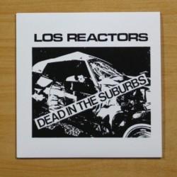 LOS REACTORS - DEAD IN THE SUBURBS - SINGLE