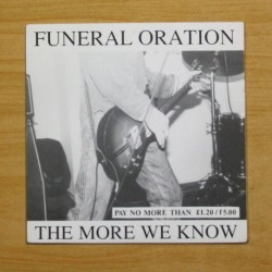 FUNERAL ORATION - THE MORE WE KNOW - SINGLE