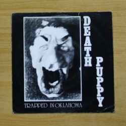 DEATH PUPPY - TRAPPED IN OKLAHOMA - SINGLE