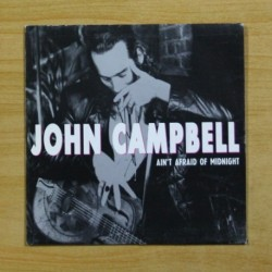JOHN CAMPBELL - AIN´T AFRAID OF MIDNIGHT - SINGLE