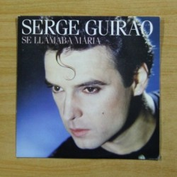 SERGE GUIRAO - SE LLAMABA MARIA - PROMO - SINGLE