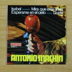 ANTONIO MACHIN - ISABEL + 3 - EP