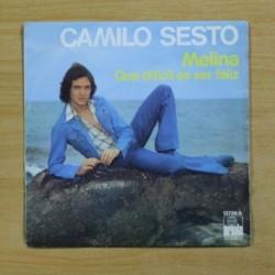 CAMILO SESTO - MELINA / QUE DIFICIL ES SER FELIZ - SINGLE