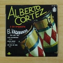 ALBERTO CORTEZ - EL VAGABUNDO + 3 - EP