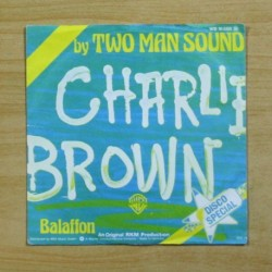 TWO MAN SOUND - CHARLIE BROWN - SINGLE