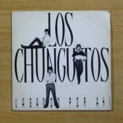 LOS CHUNGUITOS - VAGANDO POR AHI - SINGLE