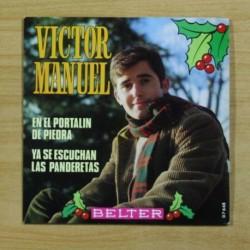 VICTOR MANUEL - EN EL PORTALIN DE PIEDRA - SINGLE