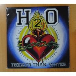 H2O - THICKER THAN WATER - LP