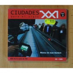 JUAN BARDEM - CIUDADES PARA EL SIGLO XXI VOL. 2 + DVD - CD