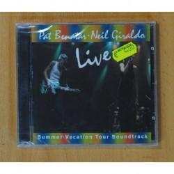 PAT BENATAR / NEIL GIRALDO - LIVE / SUMMER VACATION TOUR SOUNDTRACK - CD
