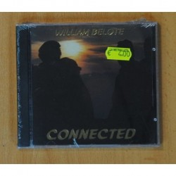 WILLIAM BELOTE - CONNECTED - CD