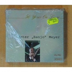 PETER BANJO MEYER - 50 YEARS ON STAGE - 4 CD