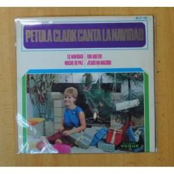 PETULA CLARK - CANTA A LA NAVIDAD - ES NAVIDAD + 3 - EP