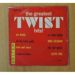 THE GREATEST TWIST HITS VOL II - VARIOS - JIM DANDY + 3 - EP