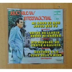 JULIO IGLESIAS - INTERNACIONAL - MI AMOR ES MAS JOVEN QUE YO + 3 - EP