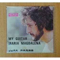 JUAN PARDO - MARIA MAGDALENA / MY GUITAR - SINGLE