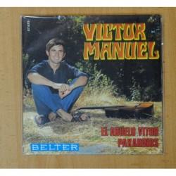 VICTOR MANUEL - EL ABUELO VITOR / PAXARIÑOS - SINGLE