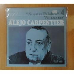 ALEJO CARPENTIER - NUESTRA PALABRA / NARRACIONES VOL. 4 - LP