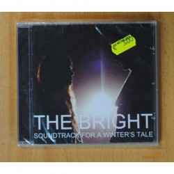THE BRIGHT - SOUNDTRACK FOR A WINTERS TALE - CD