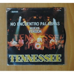 TENNESSEE - NO ENCUENTRO PALABRAS - SINGLE