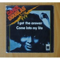 CAROL DOUGLAS - I GOT THE ANSWER - SINGLE