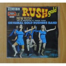 ORIGINAL GOLD RUSHERS BAND - RUSH GOLD - SINGLE