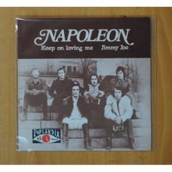 NAPOLEON - KEEP ON LOVING ME / JIMMY JOE - SINGLE
