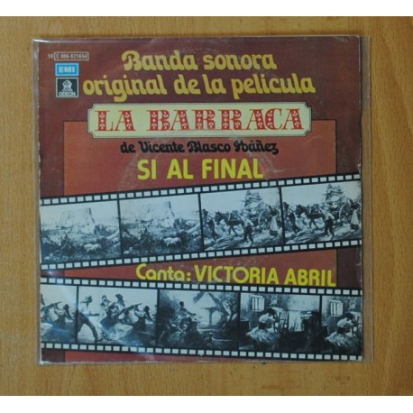 VICTORIA ABRIL - SI AL FINAL BSO LA BARRACA - SINGLE