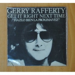 GERRY RAFFERTY - GET IT RIGHT NEXT TIME - SINGLE