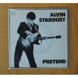 ALVIN STARDUST - PRETEND - SINGLE