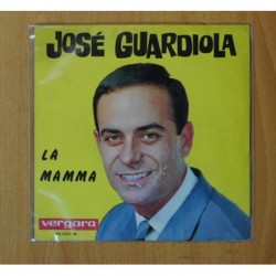 JOSE GUARDIOLA - LA MAMMA / SAPORE DI SALE - SINGLE