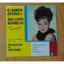 CARMEN SEVILLA / AUGUSTO ALGUERO - CRUCERO DE VERANO + 3 - EP