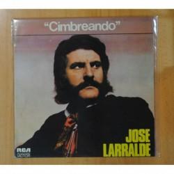 JOSE LARRALDE - CIMBREANDO - LP