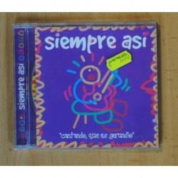 SIEMPRE ASI - CANTANDO QUE ES GERUNDIO - CD