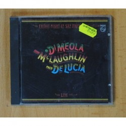 AL DI MEOLA / JOHN MCLAUGHLIN / PACO DE LUCIA - FRIDAY NIGHT IN SAN FRANCISCO - CD