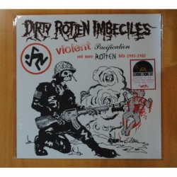 DIRTY ROTTEN IMBECILES - VIOLENT PACIFICATION AND MORE ROTTEN HITS 1983 1987 - LP