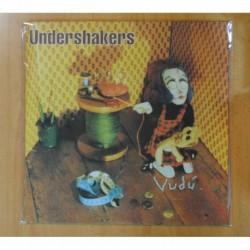 UNDERSHAKERS - VUDU - LP