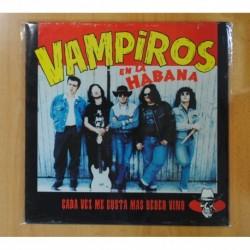 VAMPIROS EN LA HABANA - CADA VEZ ME GUSTA MAS BEBER VINO- LP