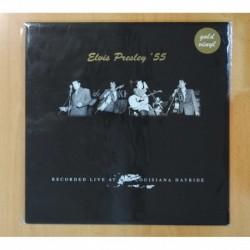 ELVIS PRESLEY - 55 LIVE AT THE LOUISIANA HAYRIDE - VINILO COLOR - LP