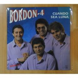 BORDON 4 - CUANDO SEA LUNA - LP